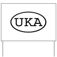 UKA Oval Yard Sign