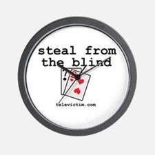 """steal from the blind"" Wall Clock"