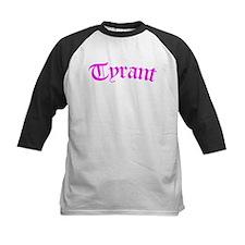 Tyrant (pink) Tee