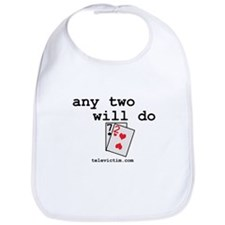 """any two will do"" Bib"