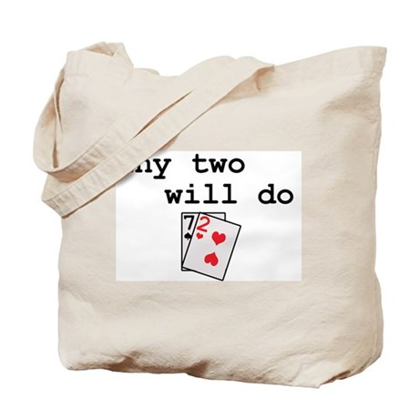 """""""any two will do"""" Tote Bag"""