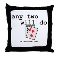 """""""any two will do"""" Throw Pillow"""