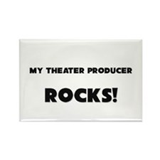 MY Theater Producer ROCKS! Rectangle Magnet