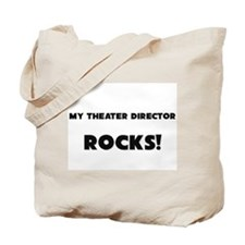 MY Theater Director ROCKS! Tote Bag