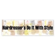 Hairdresser's Do It With Style Bumper Sticker (2)