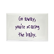 Scaring the baby Rectangle Magnet