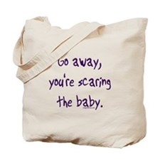 Scaring the baby Tote Bag
