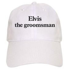 Elvis the groomsman Baseball Cap