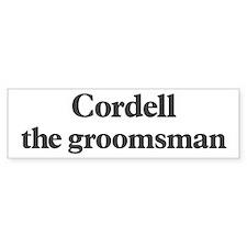 Cordell the groomsman Bumper Bumper Sticker