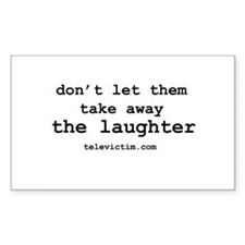 """""""laughter"""" Rectangle Decal"""