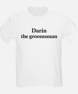 Darin the groomsman T-Shirt