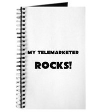 MY Telemarketer ROCKS! Journal