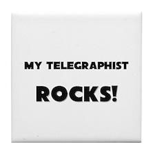 MY Telegraphist ROCKS! Tile Coaster