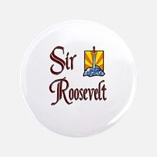 """Sir Roosevelt 3.5"""" Button"""