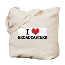 I Love Broadcasters Tote Bag