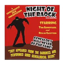 Night Of The RAOGK Tile Coaster