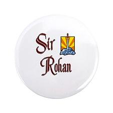 "Sir Rohan 3.5"" Button"
