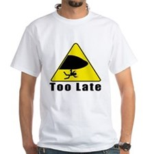 toolate T-Shirt