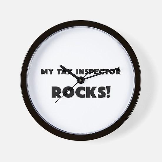 MY Tax Inspector ROCKS! Wall Clock