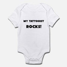 MY Tattooist ROCKS! Infant Bodysuit
