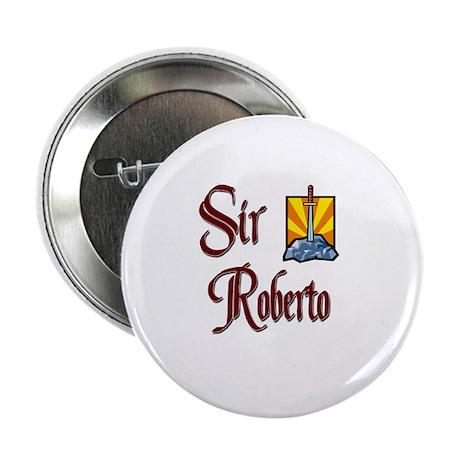 """Sir Roberto 2.25"""" Button"""
