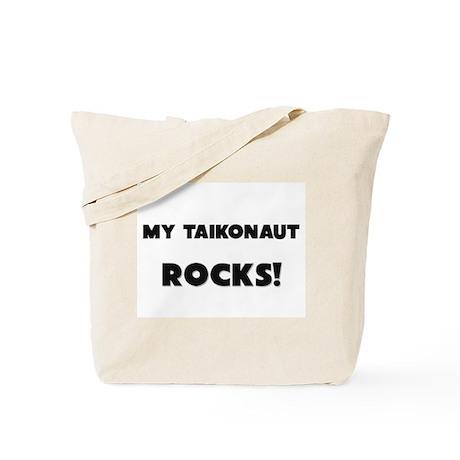 MY Taikonaut ROCKS! Tote Bag