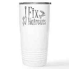 I Fix $7 Haircuts Travel Coffee Mug