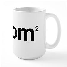Mom to the Power of 2 Mug