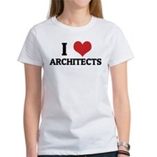 I Love Architects Tee