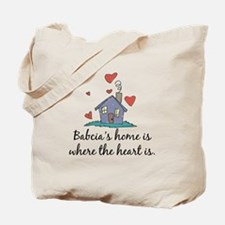 Babcia's Home is Where the Heart Is Tote Bag