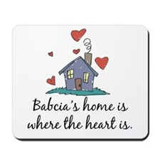Babcia's Home is Where the Heart Is Mousepad