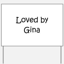 Funny Gina Yard Sign