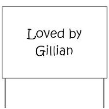 Unique Gillian Yard Sign