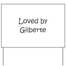 Cute Gilbert Yard Sign