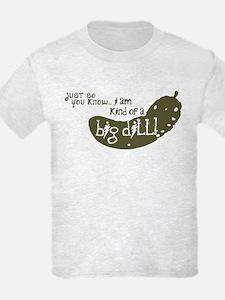 a bid dill T-Shirt