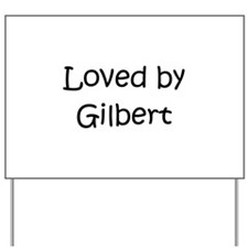 Unique Gilbert Yard Sign