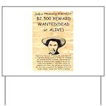 John Wesley Hardin Yard Sign
