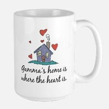 Gamma's Home is Where the Heart Is Ceramic Mugs