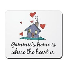 Gammie's Home is Where the Heart Is Mousepad