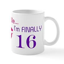 Kiss me I'm Finally 16 Mug