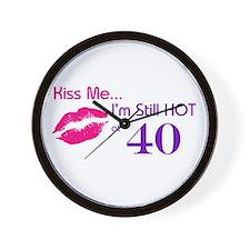 Kiss Me I'm Hot 40 Wall Clock