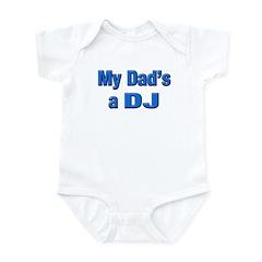 My Dad's a DJ Infant Bodysuit