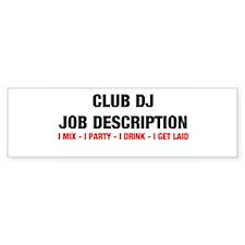 DJ Job Description Bumper Bumper Sticker