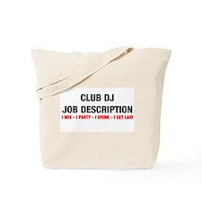 DJ Job Description Tote Bag