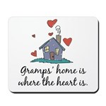 Gramps' Home is Where the Heart Is Mousepad