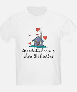 Grandad's Home is Where the Heart Is T-Shirt