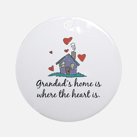 Grandad's Home is Where the Heart Is Ornament (Rou