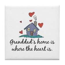 Granddad's Home is Where the Heart Is Tile Coaster