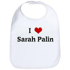 I Love Sarah Palin Bib