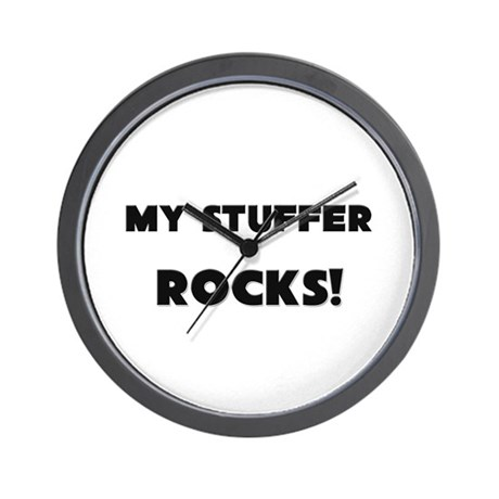 MY Stuffer ROCKS! Wall Clock